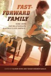 Fast-Forward Family: Home, Work, and Relationships in Middle-Class America - Elinor Ochs, Tamar Kremer-Sadlik