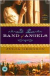 Band of Angels - Julia Gregson