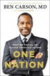One Nation: What We Can All Do to Save America's Future - Ben Carson, Candy Carson