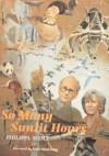 So Many Sunlit Hours - Philippa Scott, Peter Markham Scott, Judith Draper