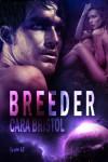 Breeder - Cara Bristol