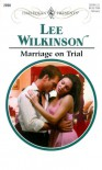 Marriage on Trial - Lee Wilkinson