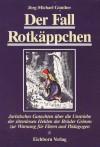 Der Fall Rotkäppchen - Jörg-Michael Günther