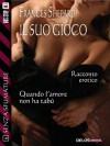 Il suo gioco: 6 (Senza sfumature) (Italian Edition) - Frances Shepard
