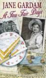 A Few Fair Days - Jane Gardam