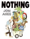 Nothing - 'Jon Agee'
