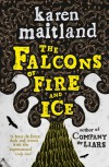 The Falcons of Fire and Ice - Karen Maitland