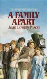 A Family Apart (Orphan Train Adventures (Pb)) - Joan Lowery Nixon