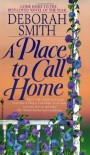 A Place to Call Home - Deborah Smith