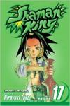 Shaman King, Volume 17 - Hiroyuki Takei