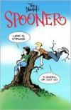 Spooner: Love Is Strange - Ted Dawson