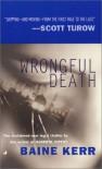Wrongful Death - Baine Kerr