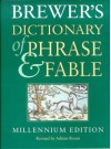 Brewer's Dictionary of Phrase and Fable - Adrian Room