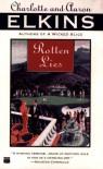 Rotten Lies - Aaron Elkins, Charlotte Elkins