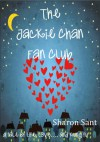 The Jackie Chan Fan Club - Sharon Sant