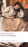 Wives and Daughters (Oxford World's Classics) - Elizabeth Gaskell