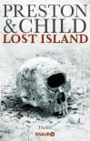 Lost Island: Expedition in den Tod - Douglas Preston, Lincoln Child, Michael Benthack