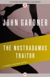 The Nostradamus Traitor - John E. Gardner