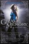 Grave Memory (Alex Craft #3) - Kalayna Price