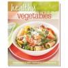 Healthy Vegetables - Reader's Digest Association