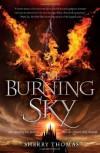 The Burning Sky - Sherry Thomas