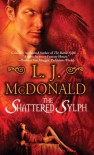 The Shattered Sylph - L. J. McDonald