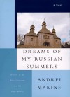 Dreams of My Russian Summers - Andreï Makine, Geoffrey Strachan