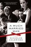 A Much Married Man - Nicholas Coleridge