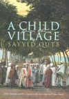 A Child from the Village - سيد قطب, سيد قطب, William Shepard, John Calvert