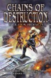 Chains Of Destruction - Selina Rosen