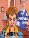 The Inimitable Jeeves (MP3 Book) - P.G. Wodehouse, Frederick Davidson