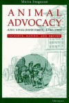 Animal Advocacy and Englishwomen, 1780-1900: Patriots, Nation, and Empire - Moira Ferguson