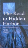 The Road to Hidden Harbor - Anne Stuart