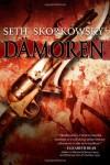 Damoren (Valducan) (Volume 1) - Seth Skorkowsky