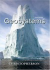 Geosystems: An Introduction to Physical Geography (6th Edition) - Robert W. Christopherson