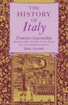 The History of Italy - Francesco Guicciardini, Sidney Alexander
