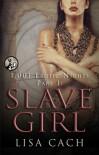 Slave Girl - Lisa Cach