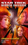 Star Trek Mirror Universe: Obsidian Alliances - Peter David, Keith R.A. DeCandido, Sarah Shaw