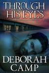 Through His Eyes (Mind's Eye) - Deborah Camp