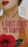 A Girl's Guide to Vampires (Dark Ones, #1) - Katie MacAlister