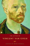 The Letters of Vincent van Gogh - Mark Roskill