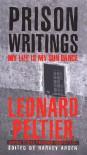 Prison Writings: My Life Is My Sun Dance - Leonard Peltier, Harvey Arden