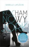 Kocham Nowy Jork - Isabelle Laflèche