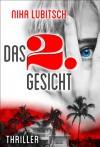 Das 2. Gesicht: Thriller - Nika Lubitsch