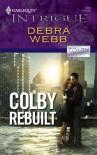 Colby Rebuilt - Debra Webb