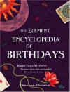 The Element Encyclopedia of Birthdays - Theresa Cheung