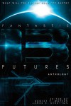 Fantastic Futures 13 - Bud Sparhawk, Robert E. Waters, James R. Stratton, Danielle Ackley-McPhail, Jeff   Young