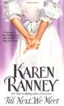 Till Next We Meet - Karen Ranney
