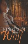 Strength of the Wolf - Jorrie Spencer