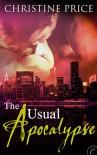 The Usual Apocalypse - Christine  Price